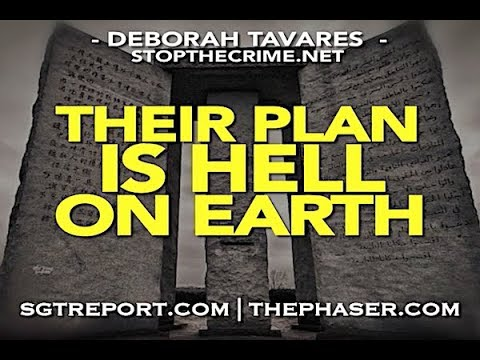 THEIR PLAN IS HELL ON EARTH