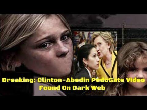 Breaking: Clinton-Abedin PedoGate Video Found On Dark Web