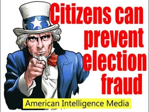 Prevent election fraud