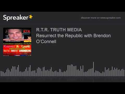 Resurrect the Republic with Brendon O'Connell