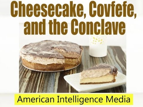 Cheesecake and Covfefe with the Conclave