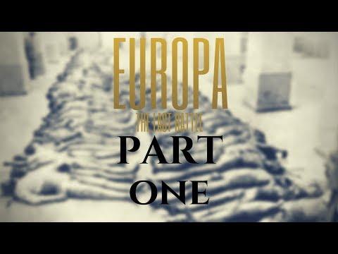 EUROPA - The Last Battle [Part 1]