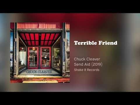 Chuck Cleaver - Terrible Friend