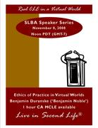 CLE: Ethics of Practice in Virtual Worlds