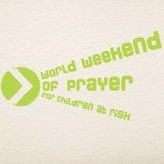 World Weekend of Prayer for Children at Risk