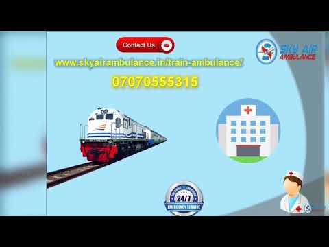 Choose Sky Train Ambulance Service in Kolkata and Patna with MD Doctor