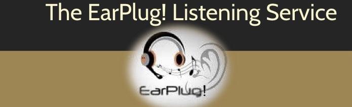 EarPlug! Music Listening Service