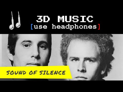 3D Music - Sound of Silence [ears4D] wear headphones for 3D effect