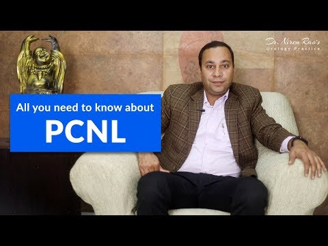 All you need to know about PCNL | Dr. Niren Rao - Urologist