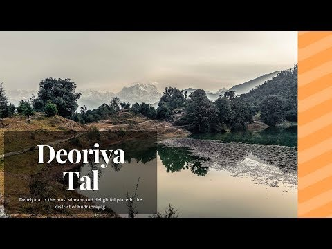 Deoriyatal- The Beautiful Creation of God | Uttarakhand | India