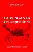 la venganza y el cangrejo de rio