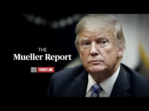 Mueller Report PBS News Investigation Obstruction of Justice