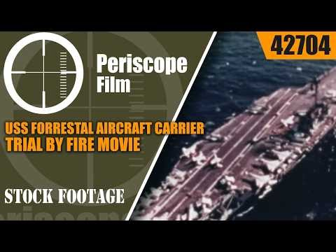 USS FORRESTAL AIRCRAFT CARRIER FIRE  TRIAL BY FIRE MOVIE  1967  42704