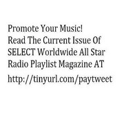 SELECT Worldwide All Star Radio Playlist Magazine