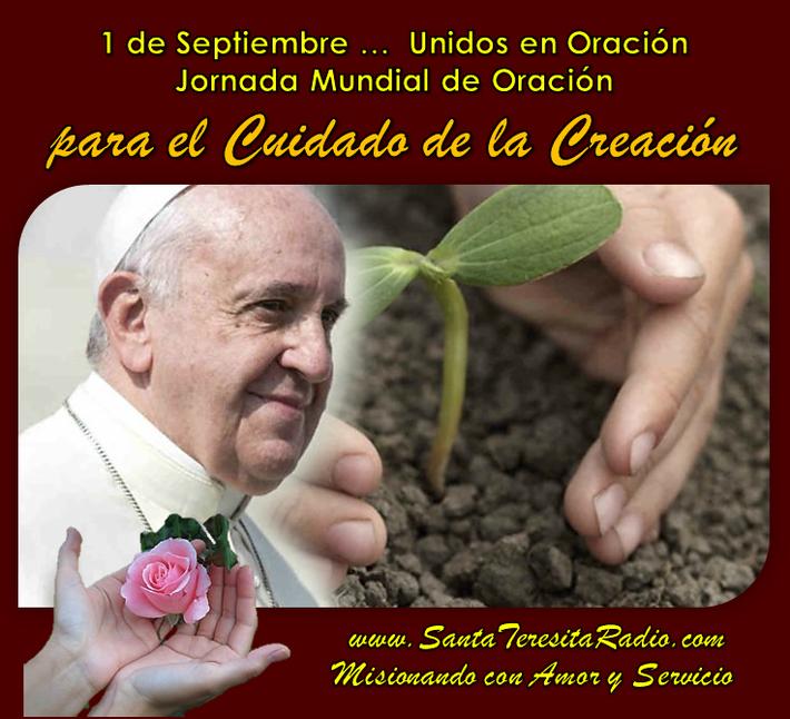 1 de Septiembre Jornada por el cuidado de la Creacion