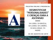 """Palestra: """"Desmistificar """"personalidades"""" e crenças para a ascensão"""""""
