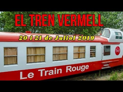 TREN VERMELL Juliol 2019 parte I
