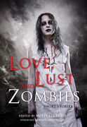 Love Lust and Zombies