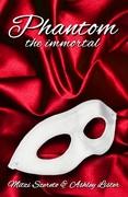 Phantom: The Immortal