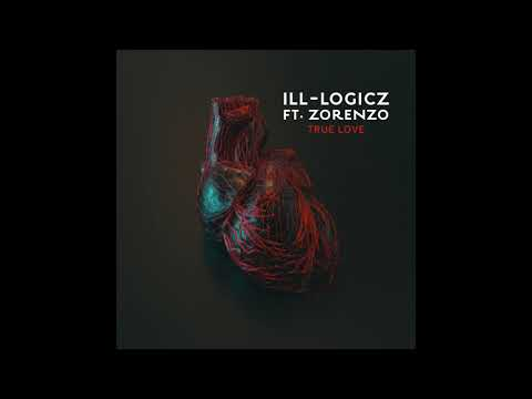 ill-logicz - True Love (ft. Zorenzo) (Prod. by Sean Wright) (Official Audio)