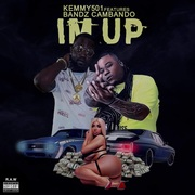 I'm Up by Keemy501 feat. Bandz Cambando