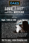 Love, Lust & Other Wreckage - The Stage Play