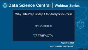 DSC Webinar Series: Why Data Prep is Step 1 for Analytics Success