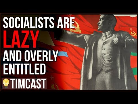 Socialists Tend To Be Privilege Lazy Elites Who Know Better Than You, Why Is That?