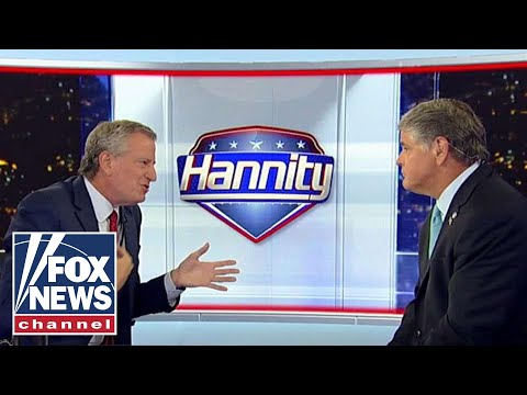 Hannity grills NYC Mayor De Blasio in explosive interview