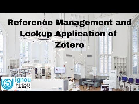 Reference Management and Lookup Application of Zotero | ARPIT | IGNOU | Dr. Parthasarathi Mukhopadhyay
