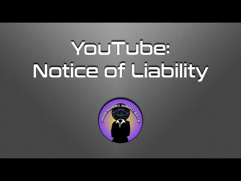 YouTube:  Notice of Liability