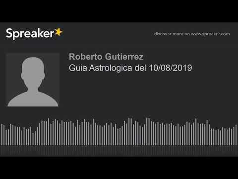 Guia Astrologica del 10/08/2019