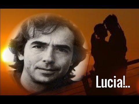 Lucia -  Joan Manuel Serrat.