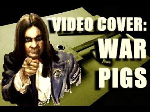 [Filler] Video Cover: War Pigs