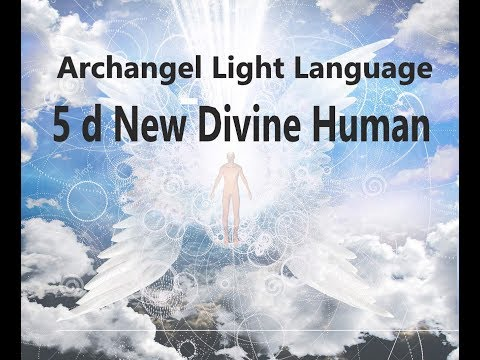 Breakthrough 5 D New Divine Human Archangel Raphael Celestial Song Light Language Transmission