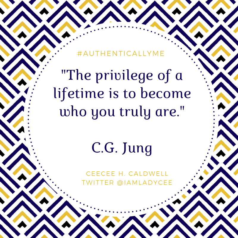 Be Real, Be True, Be Authentic and Be You!