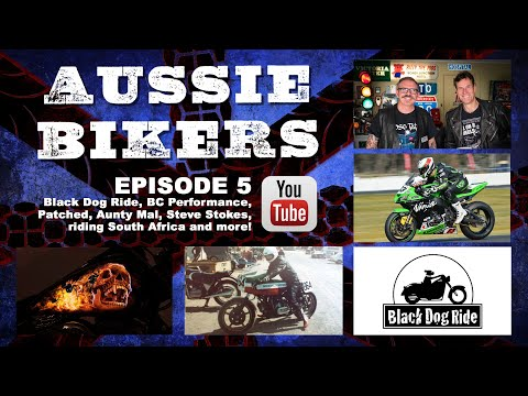 AUSSIE BIKERS // Black Dog Ride // Episode 05