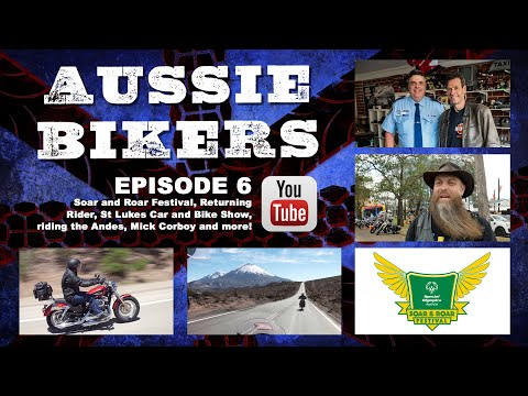 AUSSIE BIKERS // Soar and Roar Festival // Episode 06