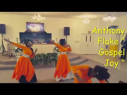 "Anthony Flake ""Gospel Joy"""