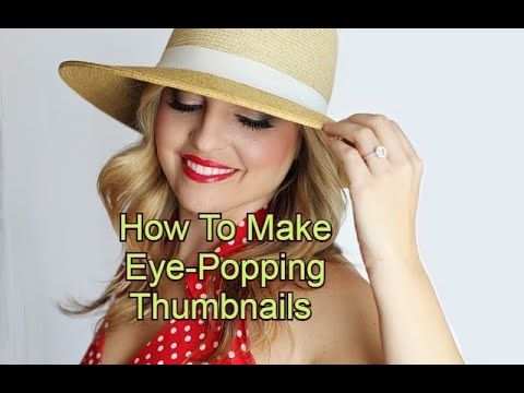 How To Make Thumbnails For YouTube!