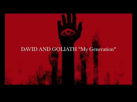 "David & Goliath ""My Generation"""
