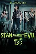 Stan Against Evil (2016-2018)