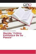 MERIDA.   Critica Estilistica de su poesía