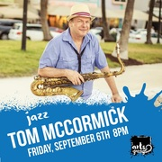 Tom McCormick at Arts Garage Sept 6