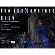 """นิทรรศการ """"The (Un)Governed Body"""""""