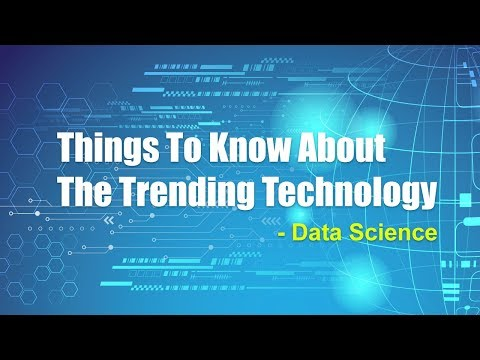 """""""Data Science"""" : Things One should know about Data Science