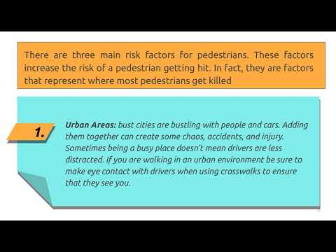 Pay attention while cross the road risk factors for pedestrians.