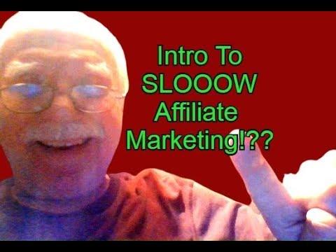 Slooow Affiliate Marketing