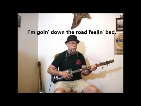 Going Down The Road Feeling Bad