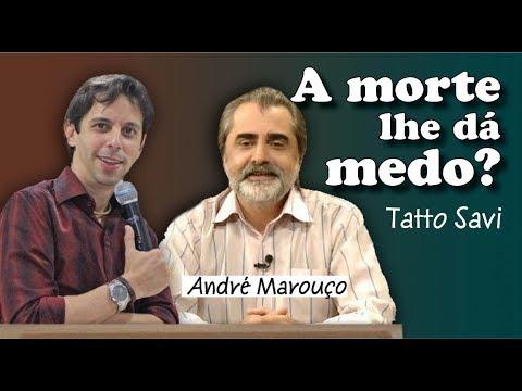 A MORTE LHE CAUSA MEDO? - TATTO SAVI TV MUNDO MAIOR